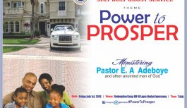 July Holy Ghost Service Theme: Power to Prosper -Text & MP3