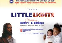 April 2016 Children Holy Ghost Service-Theme: Little Lights