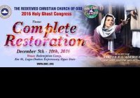 DAY 1 -RCCG HOLY GHOST CONGRESS 2016,  COMPLETE RESTORATION – TEXT, MP3 & Video