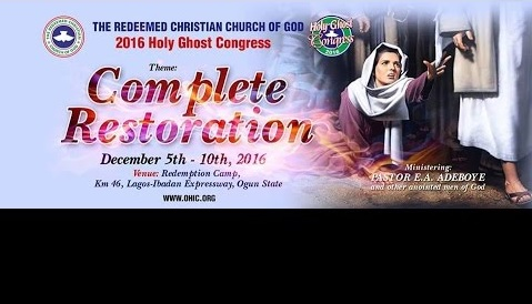 DAY 4 –RCCG HOLY GHOST CONGRESS 2016, COMPLETE RESTORATION -TEXT MP3 & Video