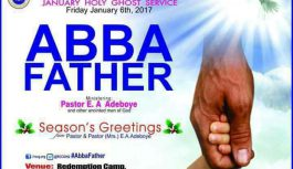 JANUARY 2017 RCCG HOLYGHOST SERVICE, ABBA FATHER – TEXT, MP3 & Video