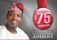 75 Facts You Need To Know about Pastor E.A Adeboye As He Turns 75