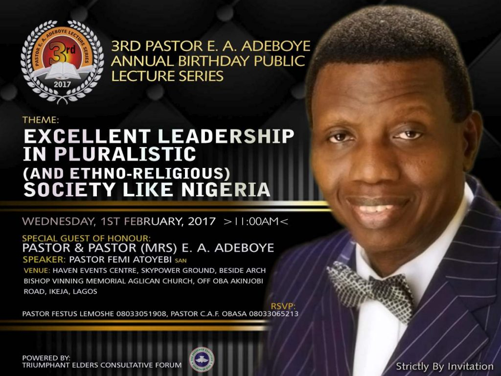 3rd Pastor E.A Adeboye Annual Birthday Public Lecture