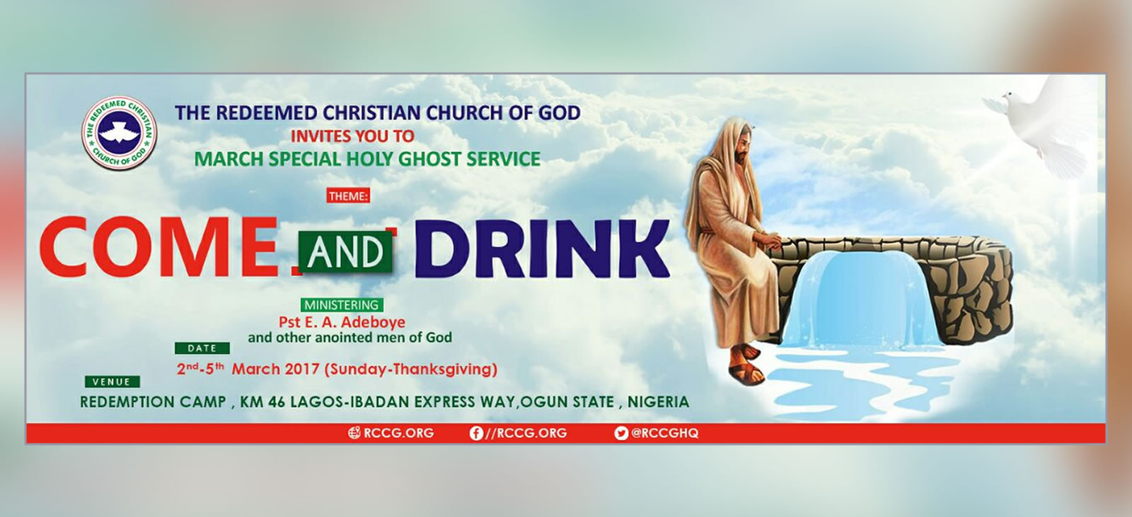 Day 1 - March 2017 Special Holy Ghost Service >> Come and Drink
