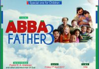 April Special Holy Ghost Service for Children, Theme: Abba Father 3