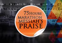 Behold, the Best of 75Hours Marathon Messiah's Praise