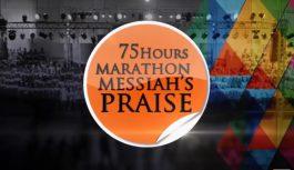 Behold, the Best of 75Hours Marathon Messiah's Praise