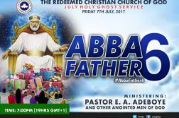 RCCG July 2017 Holy Ghost Service. Theme: Abba Father 5