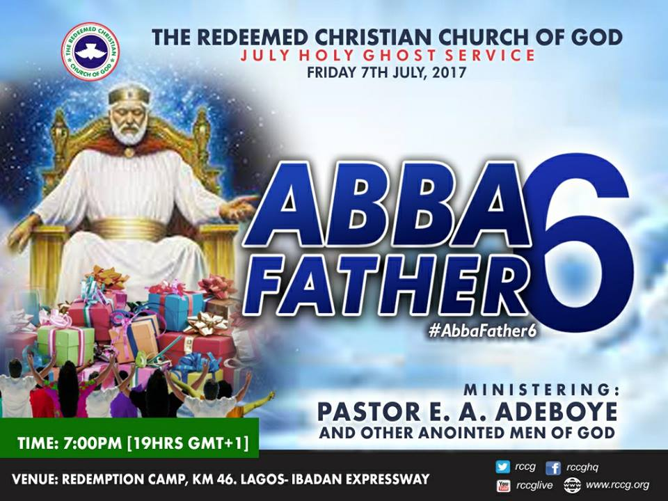 RCCG July 2017 Holy Ghost Service. Theme: Abba Father 6