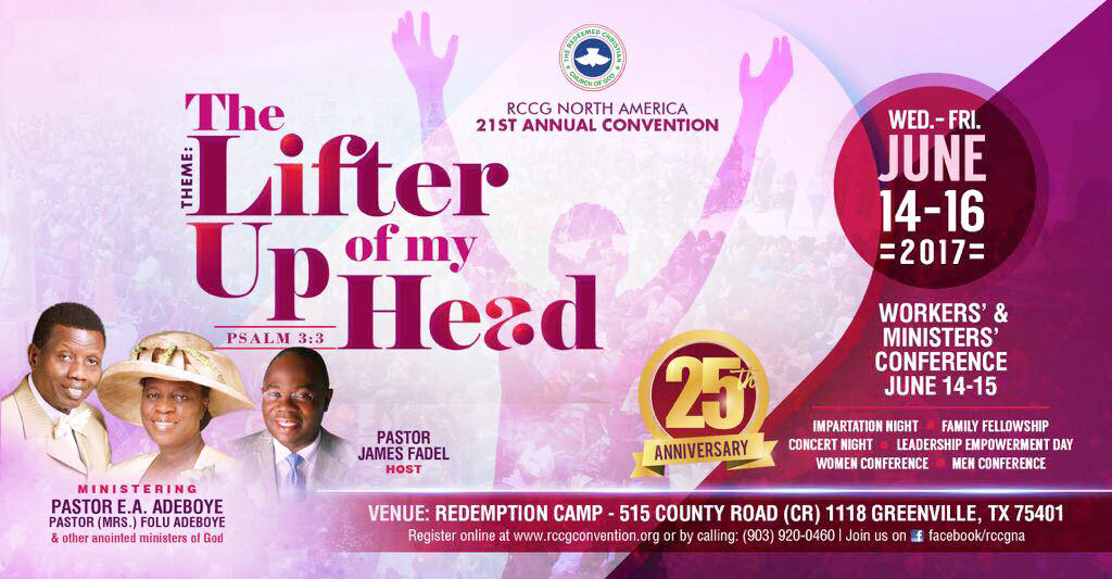 RCCG North America Convention 2017 - The Lifter of My Head