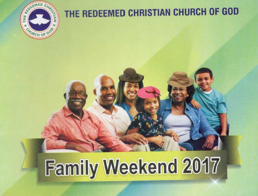 RCCG Family Weekend 2017-The Role of Family in the King's Business