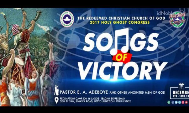 Day 5: RCCG Holy Ghost Congress 2017.Theme: Songs of Victory