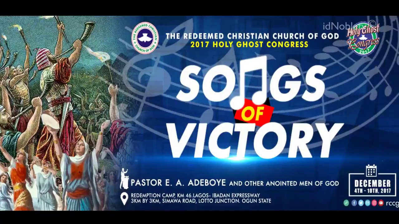 Day 5: RCCG Holy Ghost Congress 2017 Theme: Songs of Victory - RCCG News