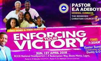 April 2018 Thanksgiving Service and Easter Sunday Celebration with Pastor E. A. Adeboye