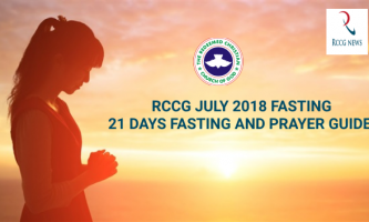 RCCG JULY 2018 21 DAYS FASTING AND PRAYER GUIDE
